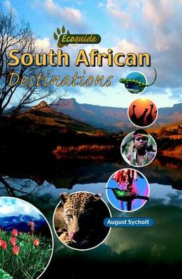 Ecoguide: South African Destinations