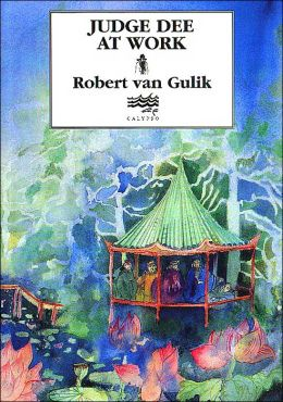judge dee Celebrated cases of judge dee (dee goong an) robert van gulik (translator) dover isbn: 0486233375 (amazon link) i've been reading quite a few mysteries lately.