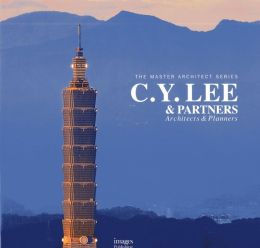 The Master Architect Series: C.Y. Lee & Partners
