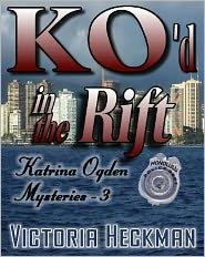 Katrina Ogden Mysteries Book 3: KO'd in the Rift