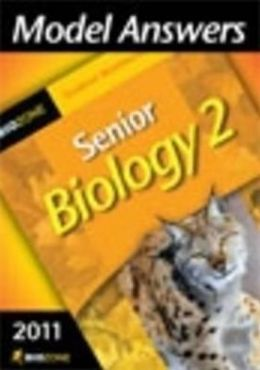 Model Answers Senior Biology 2 2011 Student Workbook