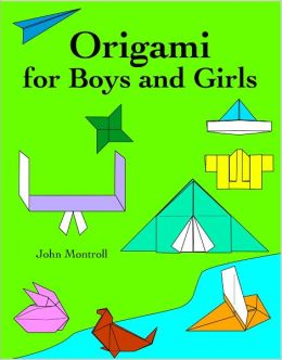 Origami for Boys and Girls