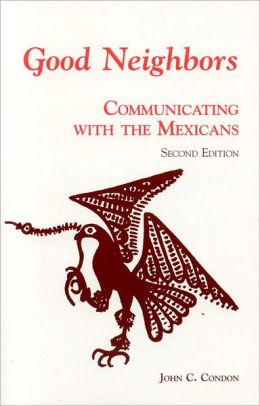 Good Neighbors 2E: Communicating with the Mexicans