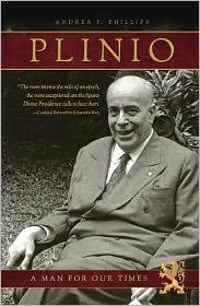 Plinio: A man for our Times