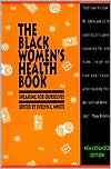 Black Women's Health Book: Speaking for Ourselves