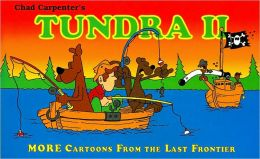 Tundra II: More Cartoons from the Last Frontier