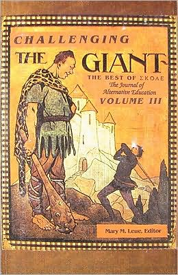 Challenging the Giant: The Best of SKOLE, the Journal of Alternative Education