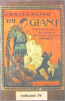 Challenging the Giant: The Best of Skole: The Journal of Alternative Education