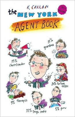 The New York Agent Book: Get the Agent You Need for the Career You Want