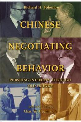 Chinese Negotiating Behavior: Pursuing Interests Through