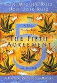 Book Cover Image. Title: The Fifth Agreement:  A Practical Guide to Self-Mastery, Author: don Miguel Ruiz