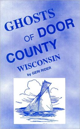 Ghosts of Door County, Wisconsin