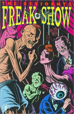 Residents: Freak Show
