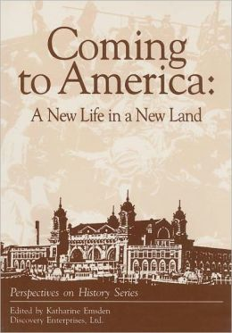 Coming to America : A New Life in a New Land