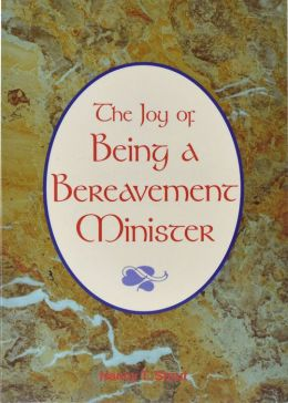 Joy of Being a Bereavement Minister