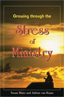 Growing through the Stress of Ministry