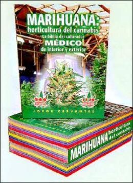 Marihuana: La Biblia del Cultivador Medico de Interior y Exterior: Horticultura del Cannabis