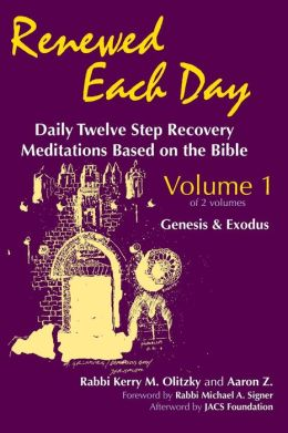 Renewed Each Day-Genesis & Exodus: Daily Twelve Step Recovery Meditations Based on the Bible
