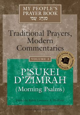 My People's Prayer Book, Volume 3: P'sukei D'zimrah (Morning Psalms)