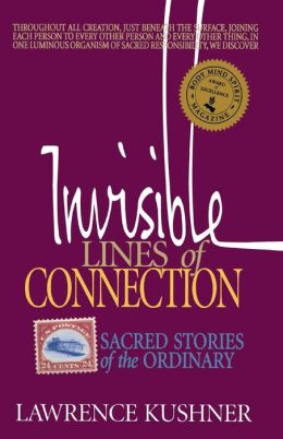 Invisible Lines of Connection: Sacred Stories of the Ordinary