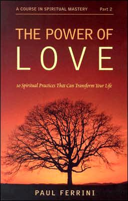 Power of Love: 10 Spiritual Practices That Can Transform Your Life