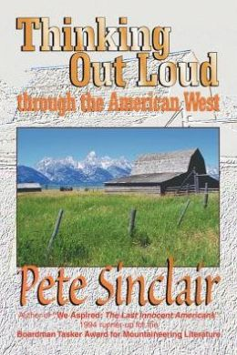 Thinking Out Loud Through the American West