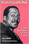 Bouncing with Bud: All the Recordings of Bud Powell