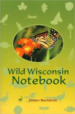 Wild Wisconsin Notebook