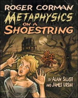 Roger Corman: Metaphysics on a Shoestring