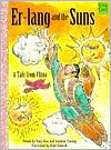 Er-Lang and the Suns: A Tale from China