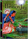 The Little Brown Jay: A Tale from India
