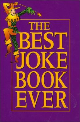 The Best Joke Book Ever
