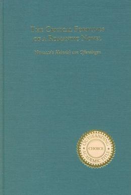 The Critical Fortunes of a Romantic Novel: Novalis's `Heinrich von Ofterdingen'