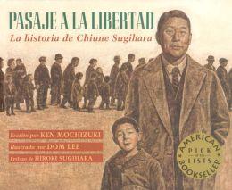 Pasaje a la Libertad: La Historia de Chiune Sugihara