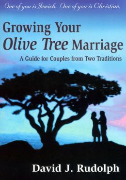Growing Your Olive Tree Marriage: A Guide for Couples from Two Traditions
