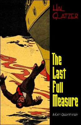The Last Full Measure: A Katy Green Mystery