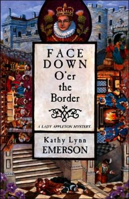 Face Down o'er the Border (Lady Appleton Series #10)