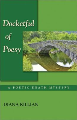 Docketful of Poesy (Poetic Death Mystery Series #4)