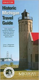 Historic Michigan Travel Guide (5th Edition)