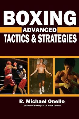 Boxing: Advanced Tactics and Strategies