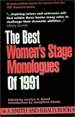 The Best Women's Stage Monologues of 1991