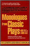 Monologues from Classic Plays: 468 B.C. to 1960 A.D.