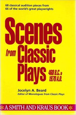 Scenes from Classic Plays (468 B.C. to 1970 A.D.)