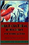Multicultural Monologues for Young Actors