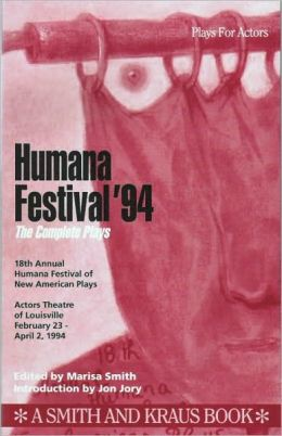 Humana Festival '94: The Complete Plays