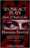 Twenty One-Acts from the Twenty Years at the Humana Festival, 1975-1995