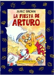 Fiesta de Arturo (Arthur's First Sleepover) (Arthur Adventures Series)