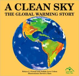 A Clean Sky: The Global Warming Story