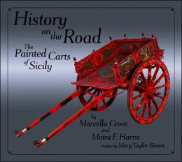 History on the Road: The Painted Carts of Sicily