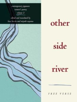 Other Side River: Free Verse